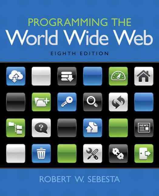Programming the World Wide Web By Sebesta, Robert W.